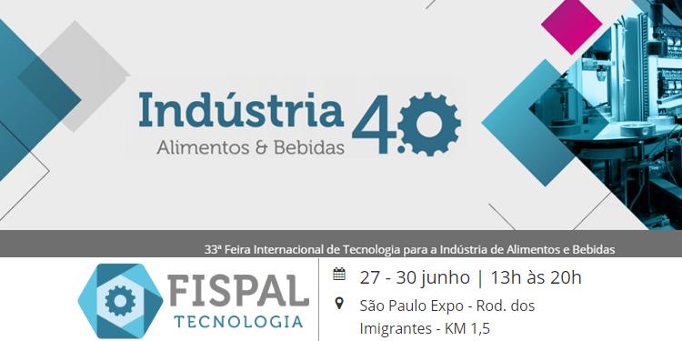 A indústria 4.0 e o setor de alimentos e bebidas na Feira FISPAL 2017