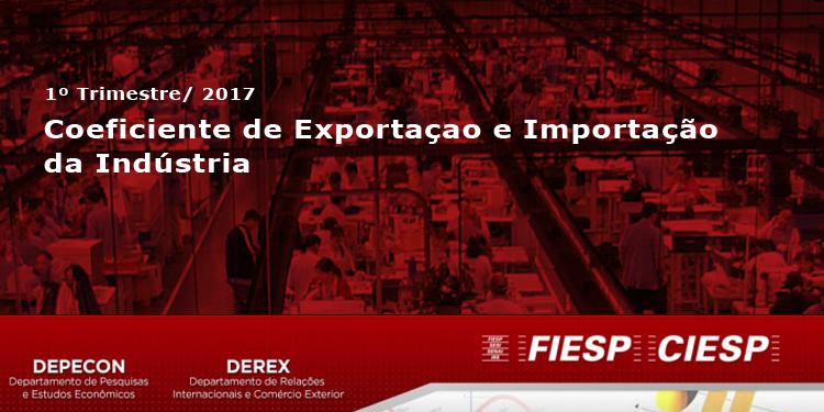 Coeficiente de importação e exportação da indústria avança no 1º tri
