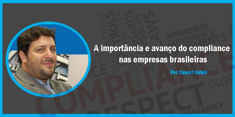 Artigo de Daniel Gobbi sobre a importância e crescimento do Compliance nas empresas