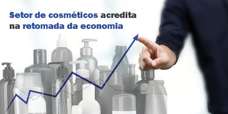 Setor de cosméticos acredita na retomada da economia, afirma Procfit