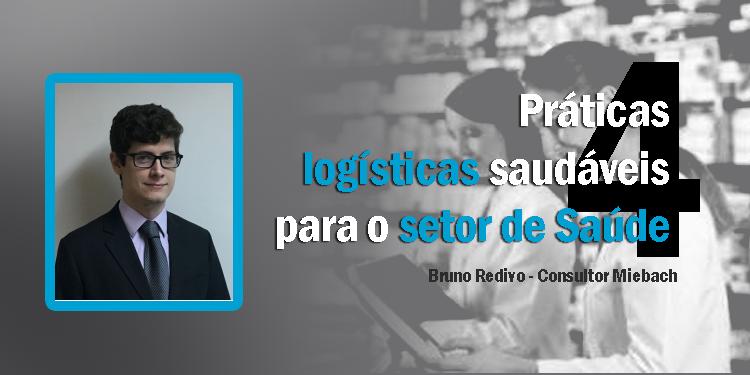 quatro práticas logísticas prioritárias para o setor de saúde.